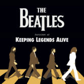 KEEPING LEGENDS ALIVE – The Beatles