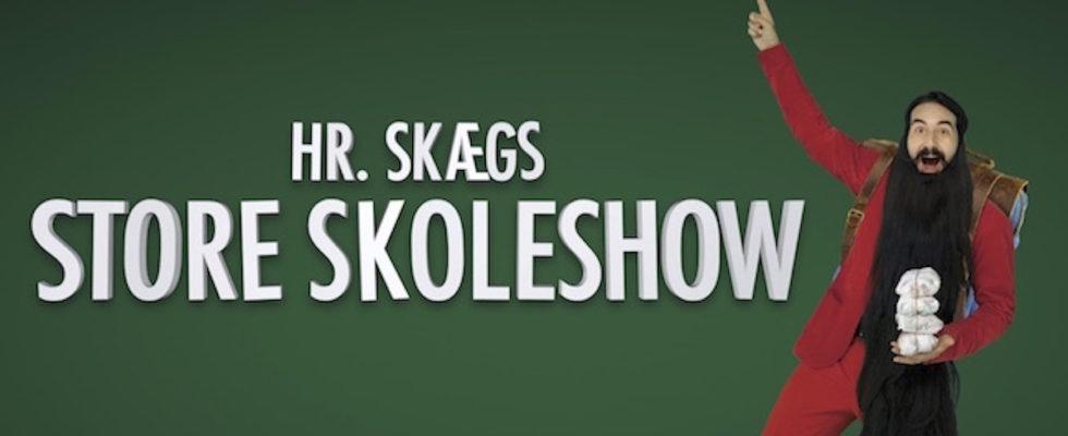 Hr. Skæg Store Skole Show