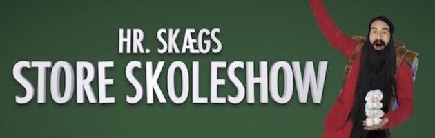 Hr. Skægs Store Skoleshow